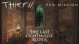 Thief Mission: The Last Lighthouse Keeper - 4 - Don
