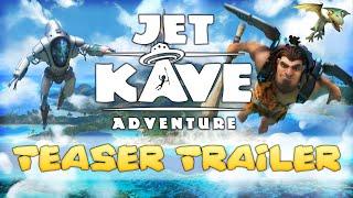 Jet Kave Adventure - Teaser Trailer PEGI