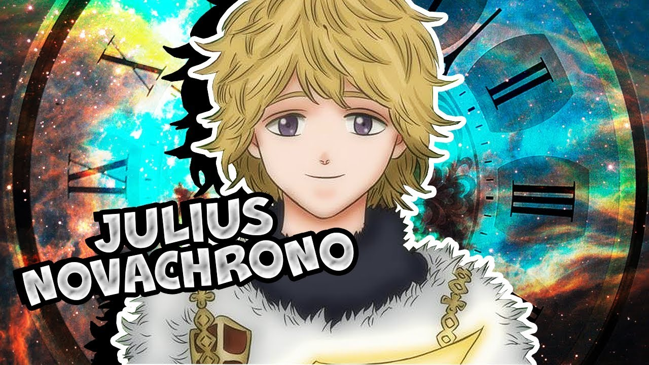 Will Julius Novachrono Return Black Clover 248 Youtube Su etsy trovi 5 julius novachrono in vendita, e. will julius novachrono return black clover 248