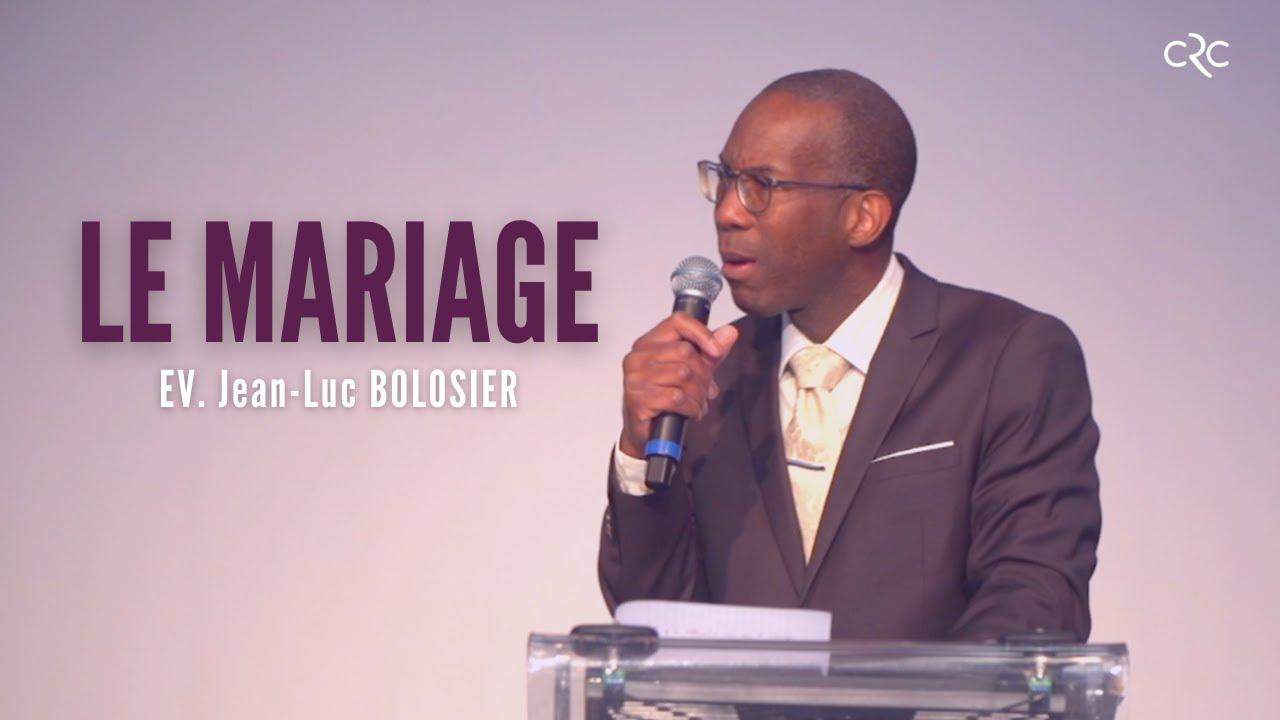 Le mariage | Ev. Jean-Luc BOLOSIER [25 avril 2021]