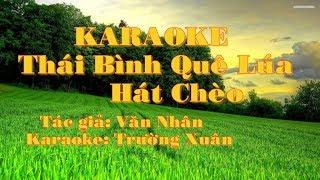 Karaoke Thái Bình quê lúa là nôi hát chèo