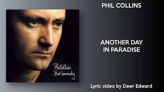 """""""another day in paradise"""" by phil collins, from the album """"...but seriously"""", 1989.apoie o artista / support artist:https://itunes.apple.com/br/artist/ph..."""