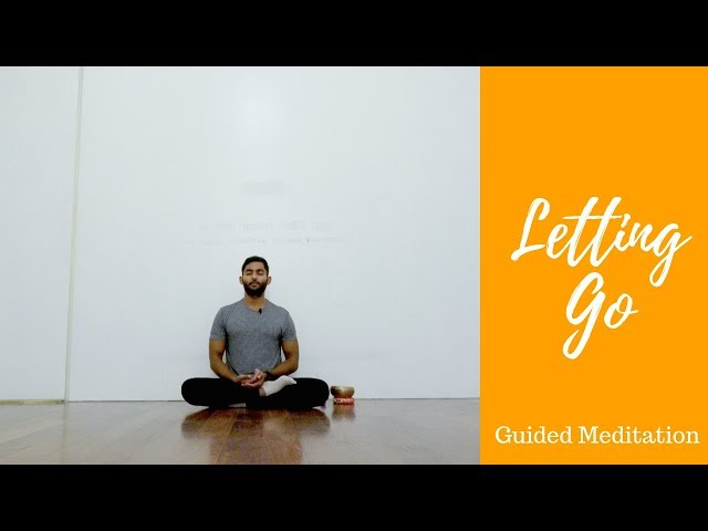Letting Go Guided Meditation: Using Meditation to Let Go | Dhyanse