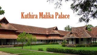 Kuthira Malika Palace
