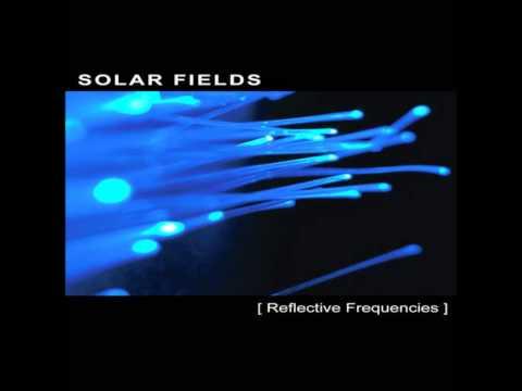 Solar Fields - Reflective Frequencies [Full Album]