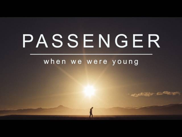 Passenger | When We Were Young (Official Album Audio)