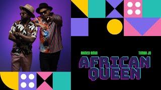 Timba Jd X Ahmed Amin - African Queen    تمبا & أحمد أمين - الملكة الأفريقية (Official Music Video)