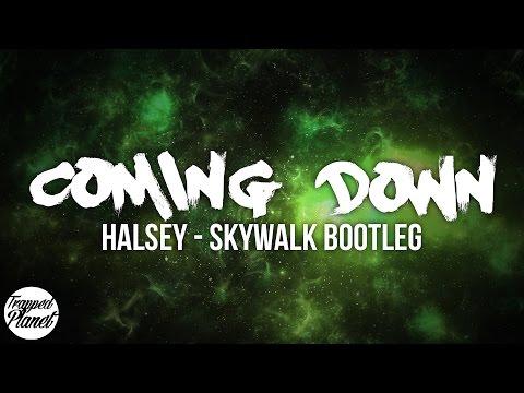Halsey - Coming Down (Skywalk)