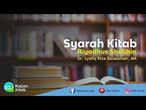 syarah-riyadhus-sholihin-:-dr.-syafiq-riza-baslamah,-ma