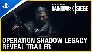 Rainbow 6 Siege: Operation Shadow Legacy - Reveal Trailer | PS4