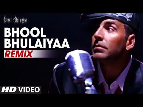 Bhool Bhulaiyaa - Remix [Full Song] Bhool Bhulaiyaa