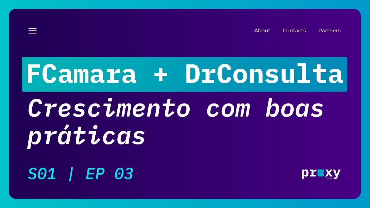 FCamara + DrConsulta - Escalabilidade de plataforma