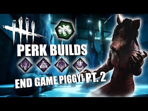 END GAME PIGGY! PT. 2 | Dead By Daylight THE PIG PERK BUILDS