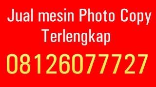 Jual mesin Photo Copy Terlengkap di Medan | 08126077727