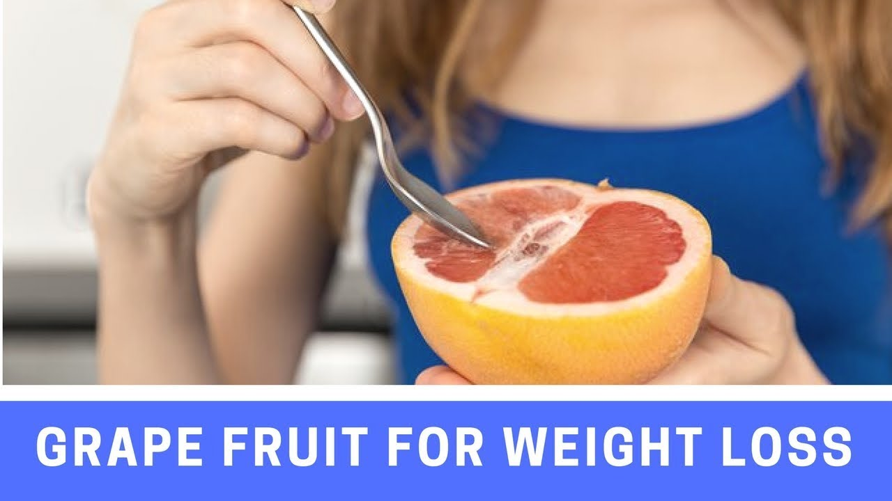 How to use grapefruit for weight loss 100
