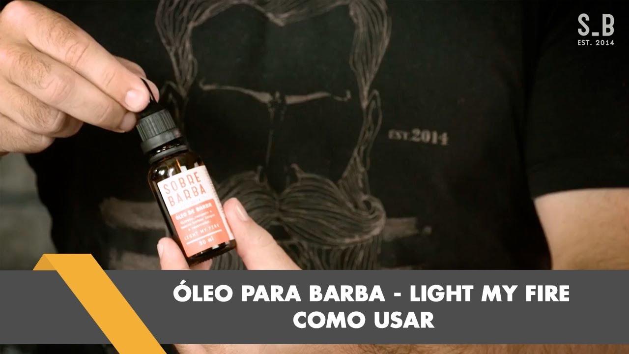224b94f80e Como usar Óleo de Barba Sobrebarba Linha Light my Fire Beard - YouTube