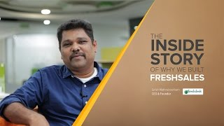 Why we built Freshsales - The Inside Story
