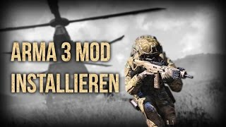 | ARMA 3 Mods installieren Tutorial | GER | PC GAME MODS |