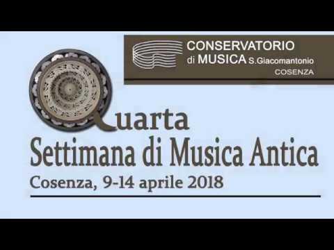 IV Settimana della Musica Antica 2018 - Conservatorio di Cosenza