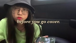 lewis capaldi - before you go (cover by KIM!)