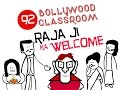 Bollywood Classroom Episode92 Raja Ka Welcome