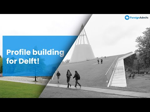 [WEBINAR] )  MISSION TU DELFT - Profile building and tips for securing an ambitious  admit