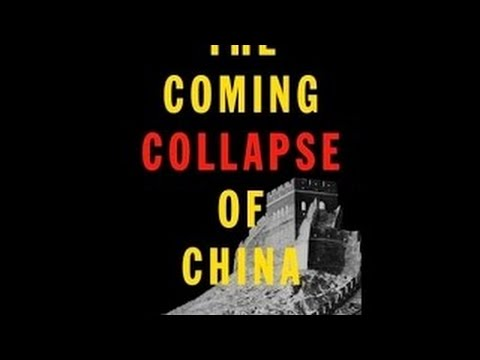 ALERT ALERT! China's Collapse Is Coming, More So Now Than Ever Gordon Chang