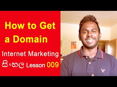 How to get a domain - Internet Marketing Sinhala Lessons 009