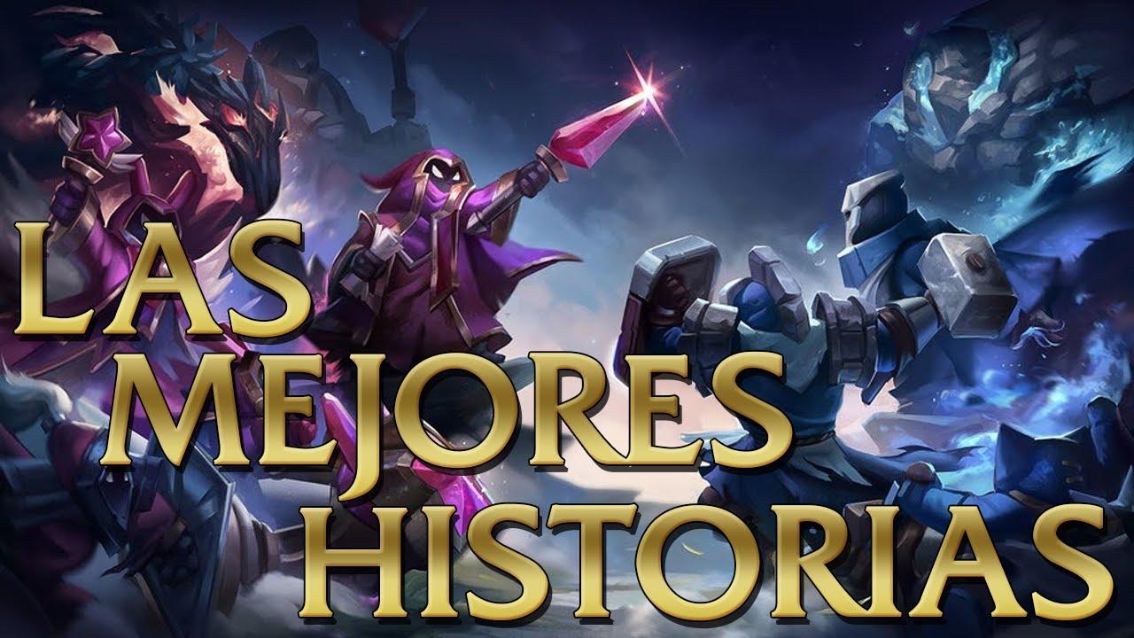 Mejores Historias en el Universo de League of Legends