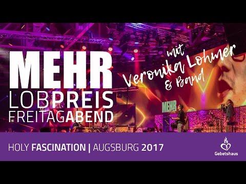Lobpreis mit Veronika Lohmer und Band (Freitag Abend der MEHR 2017)