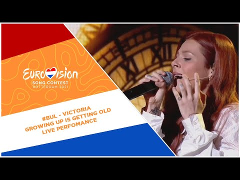 Eurovision 2021 - Bulgaria ?? - VICTORIA - growing up is getting old [LIVE PERFOMANCE]