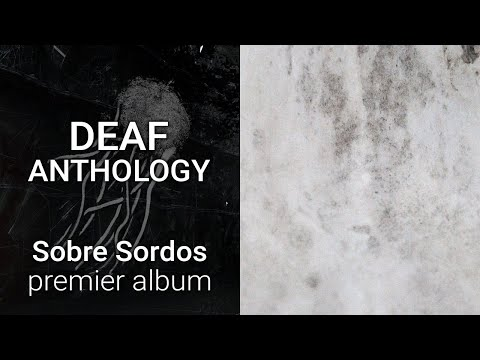 Sobre Sordos - Deaf Anthology
