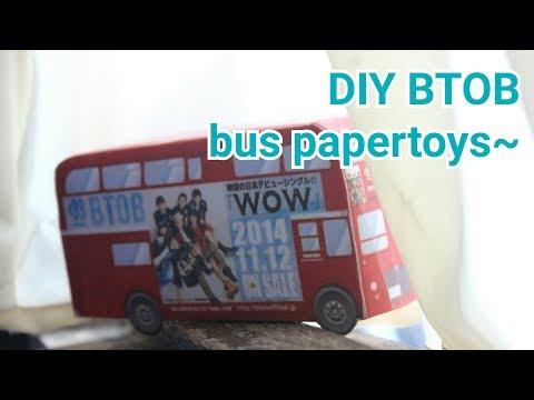 DIY KPOP 비투비 BTOB japan debut bus papertoys ~