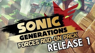 SONIC GENERATIONS MOD: Sonic Forces Add-On Pack (Sonic Forces Music / Sonic Forces HUD) -- RELEASE 1