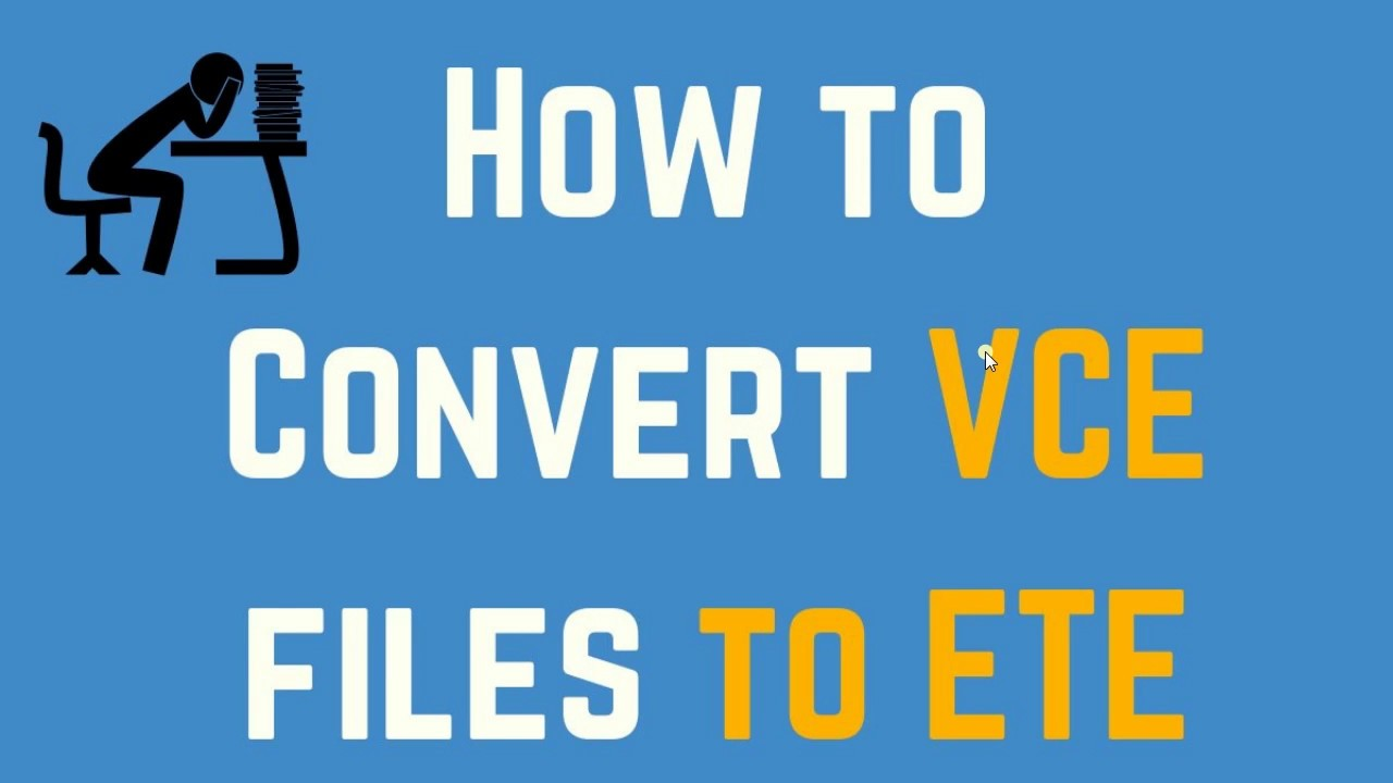 Convert VCE to ETE
