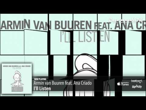 Armin van Buuren feat. Ana Criado - I'll Listen (Original Mix)