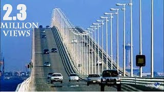 Bahrain Saudi Sea Bridge I Longest Sea Bridge of Asia 2018 HD