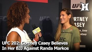 ufc 202 cortney casey believes in her bjj against randa markos talks usa soccer loss at olympics