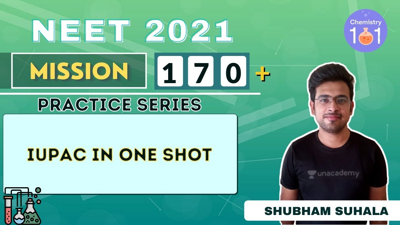IUPAC in One Shot | Practice Series | Click Chemistry | NEET 2021 | NEET Chemistry