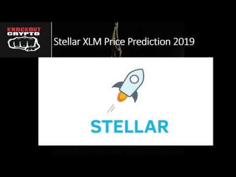 Stellar XLM Price Prediction 2019