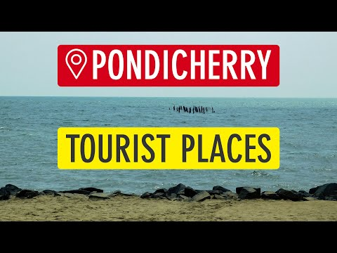 10 Places to Visit in Pondicherry
