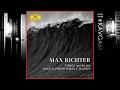 Max Richter - Three Worlds: Music From Woolf Works (Full Album) 2017