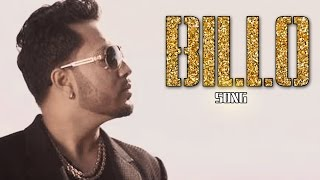 Billo VIDEO Song | King Mika Singh | Releases