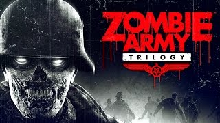 Zombie Army Trilogy - Launch Trailer | Official 2015 Video Game