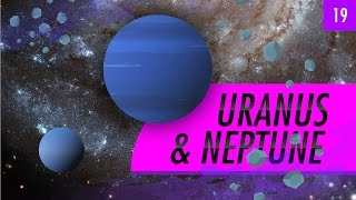 Uranus & Neptune: Crash Course Astronomy #19