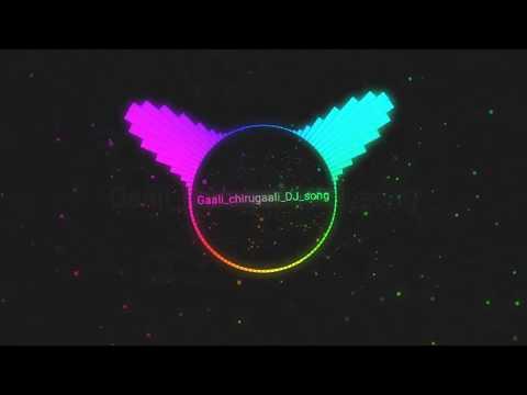 Gaali Chirugaali DJ Song Chatal Band Mix