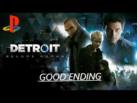 DETROIT:BECOME HUMAN GAMEPLAY EP.18 - FINAL MISSION |GOOD ENDING| FINAL CUTSCENE + ENDING