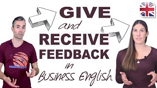 How to Give aฑd Receive Feedback in English - Business English Lesson
