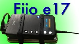 Fiio e17 Setup - First Impressions - Unboxing [FutureInventions]