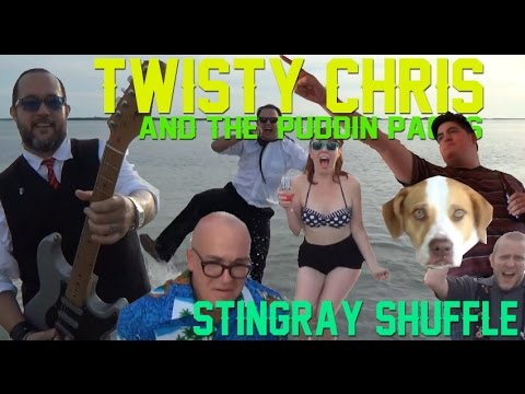 """Twisty Chris and the Puddin' Packs - """"Stingray Shuffle"""" Official Music Video"""